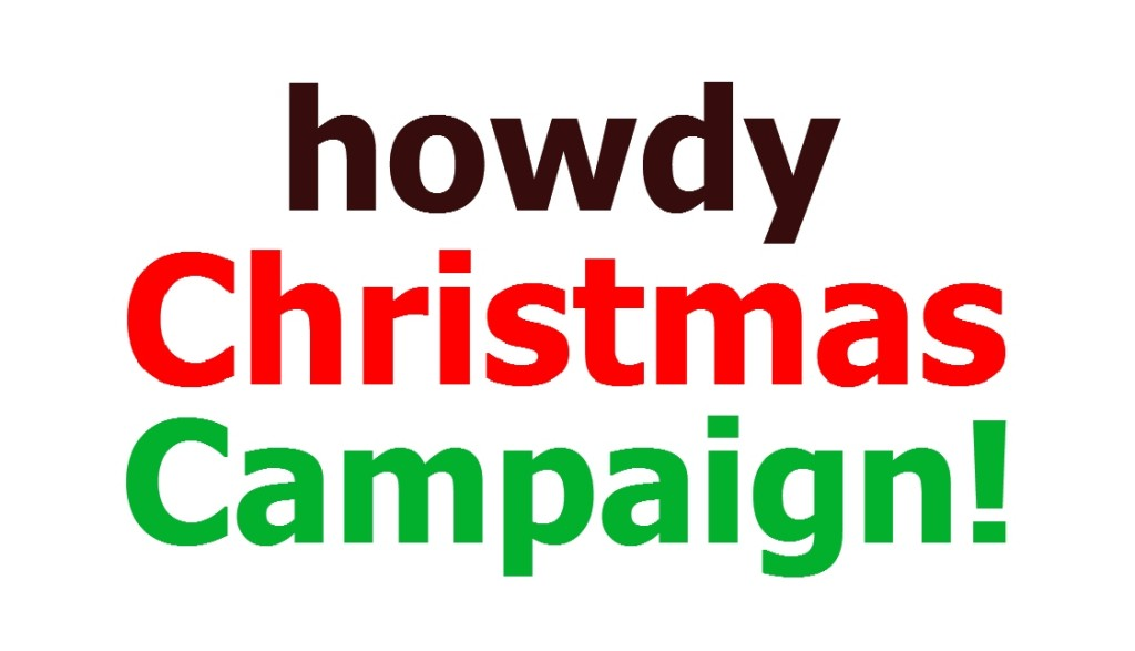 howdy christmas campaign!