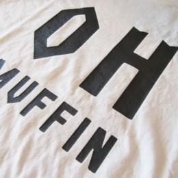 """"""" OH MUFFIN """" (こちらは、野球用語で「熱烈だがスキルの浅い選手」の意味。なんだそうです・・。)"""