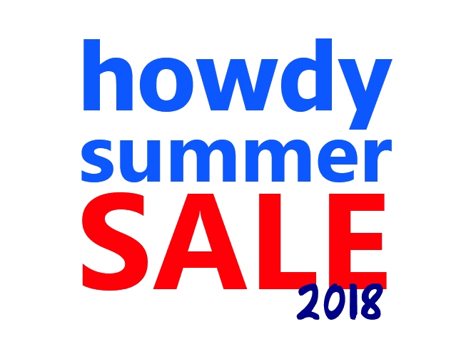 howdy summer SALE 2018 !